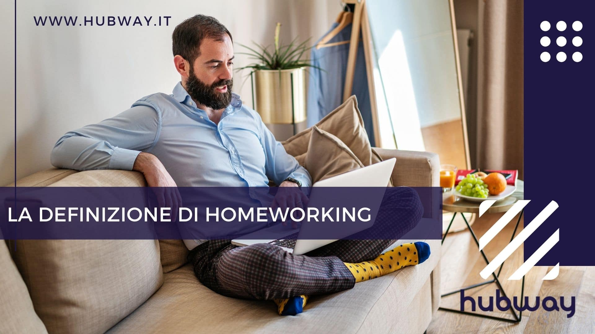 Cos'è lo Smart Working? E L'home working? La definizione corretta